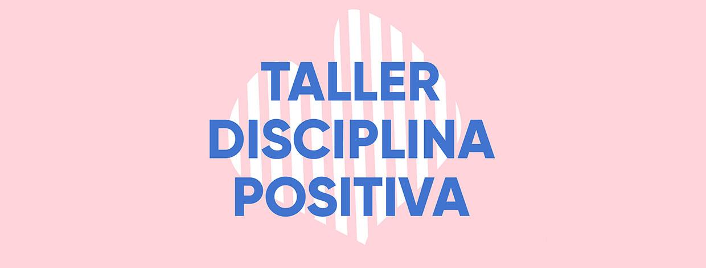 Taller de Disciplina Positiva
